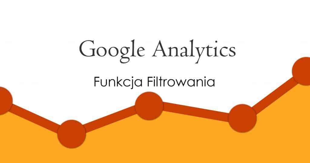 filtrowanie google analytics